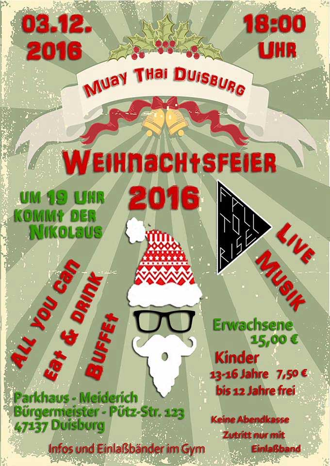 Weihnachtsfeier Plakat.Weihnachtsfeier 2016 Muay Thai Duisburg Im Meidericher Parkhaus